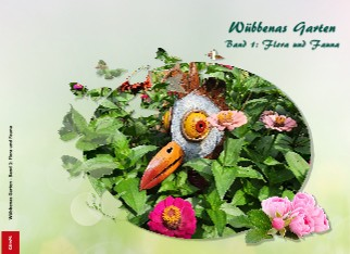 Wübbenas Garten Band 1: Flora und Fauna - jetzt anschauen