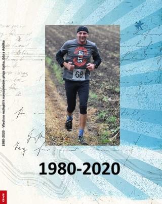1980-2020 - Všechno nejlepší k narozeninám přeje Katka, Eda a Adélka - Zobrazit knihu