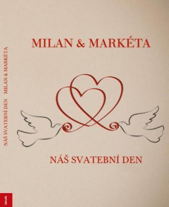 NÁŠ SVATEBNÍ DEN MILAN & MARKÉTA - Zobrazit knihu