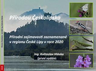 Přírodou Českolipska Přírodní zajímavosti zaznamenané v regionu České Lípy v roce 2020 Ing. Květosla - Zobrazit knihu