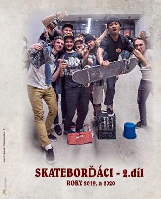 Jana Fukarová - Skateborďáci - 2 - Zobrazit knihu