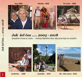 Jak šel čas .... 2005 -2018 - Zobrazit knihu