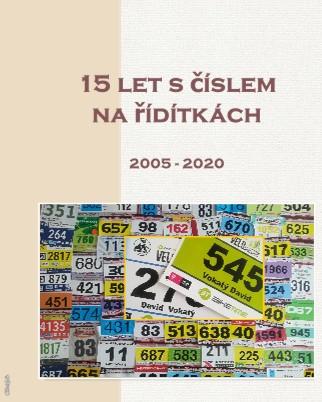 15 let s číslem na řídítkách 2005 - 2020 - Zobrazit knihu