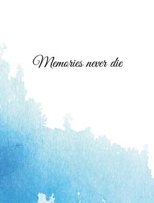 Memories never die - Zobrazit knihu