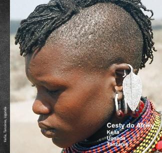 Cesty do Afriky Keňa Uganda Tanzánie - Zobrazit knihu