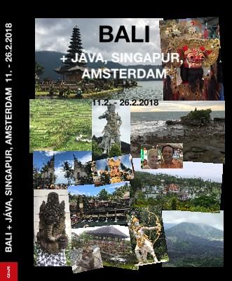 BALI   JÁVA, SINGAPUR, AMSTERDAM 11. - 26.2.2018 - Zobrazit knihu