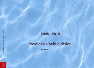 2008 - 2019 dovolená s babi a dědou - Zobrazit knihu
