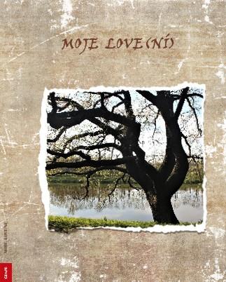 MOJE LOVE(NÍ) - Zobrazit knihu