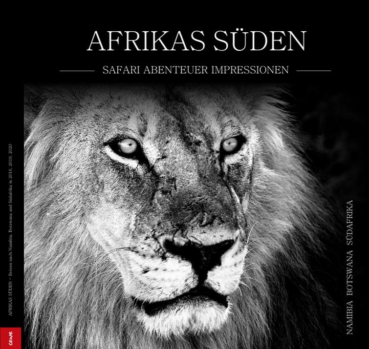AFRIKAS SÜDEN - Safari, Abenteuer & Impressionen