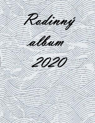 Rodinný album 2020 - Zobraziť fotoknihu