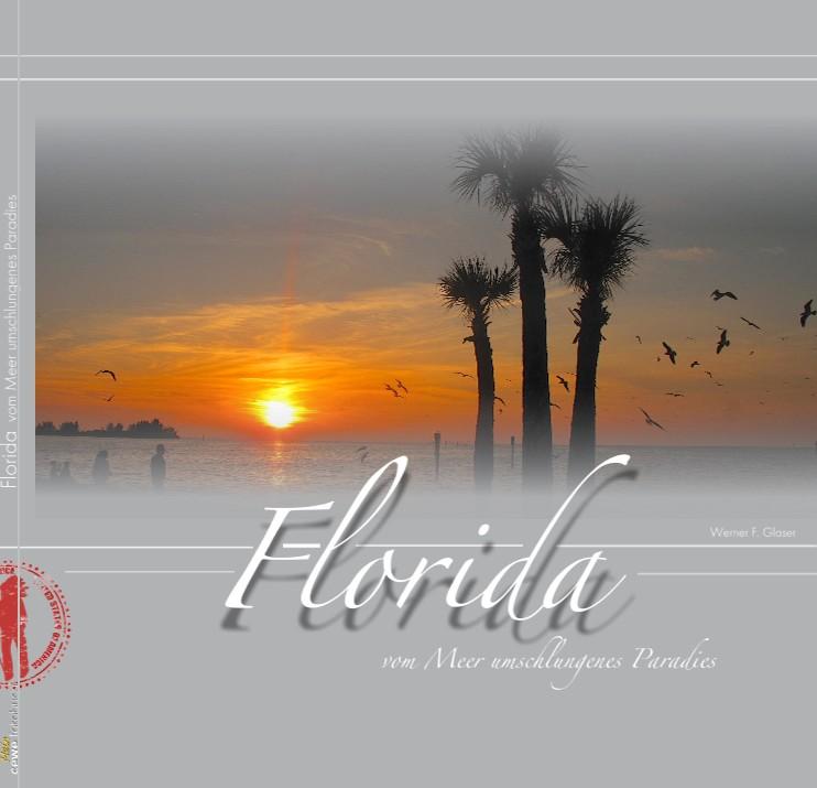 Florida vom Meer umschlungenes Paradies