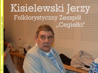 """Kisielewski Jerzy - Folklorystyczny Zezspół ,,Cegiełki"""" - Zobacz teraz"""