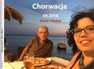 Chorwacja 09.2016 - Kasia i Michał - Zobacz teraz