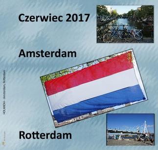 HOLANDIA - Amsterdam, Rotterdam - Zobacz teraz
