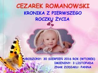 CEZAREK ROMANOWSKI KRONIKA Z PIERWSZEGO ROCZKU ŻYCIA - Zobacz teraz