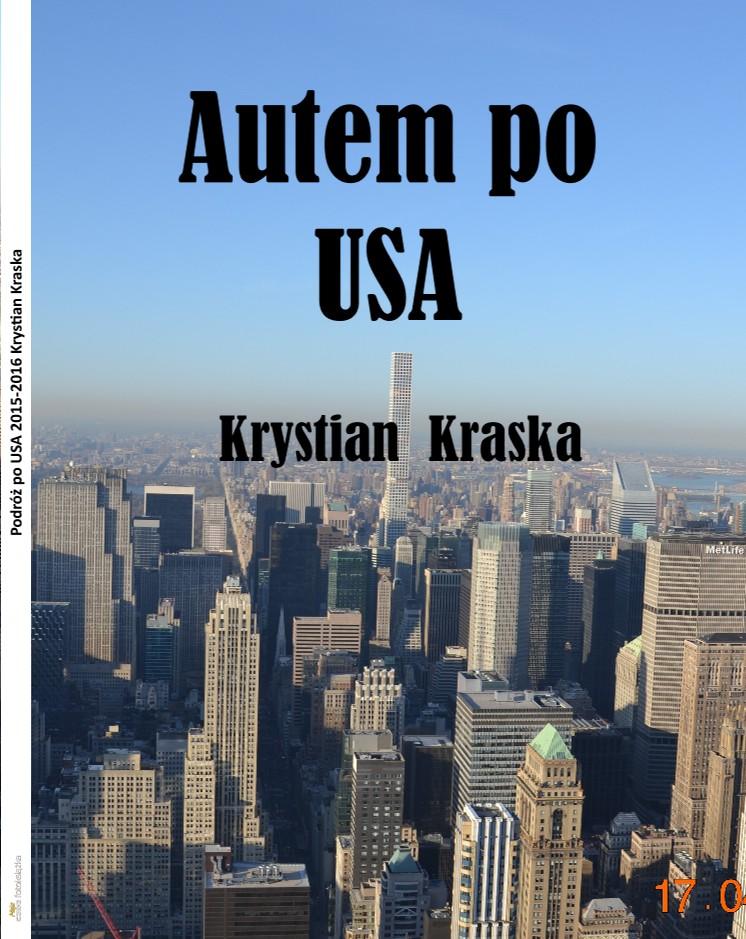 Podróż po USA 2015-2016 Krystian Kraska