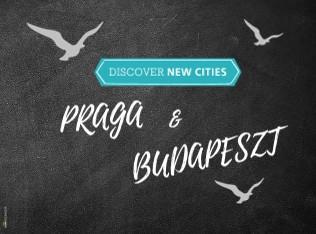 PRAGA i BUDAPESZT - Zobacz teraz