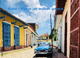 Kuba - wyspa jak wulkan gorąca 2018 - Zobacz teraz