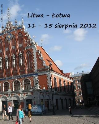 Litwa - Łotwa - Zobacz teraz