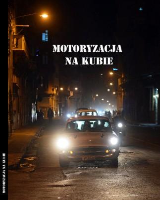 Motoryzacja na Kubie - Zobacz teraz
