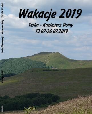 Wakacje 2019 Terka - Kazimierz Dolny 13.07-26.07.2019 - Zobacz teraz