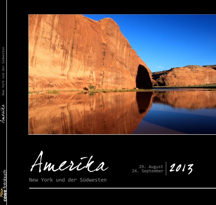 Amerika New York und der Südwesten
