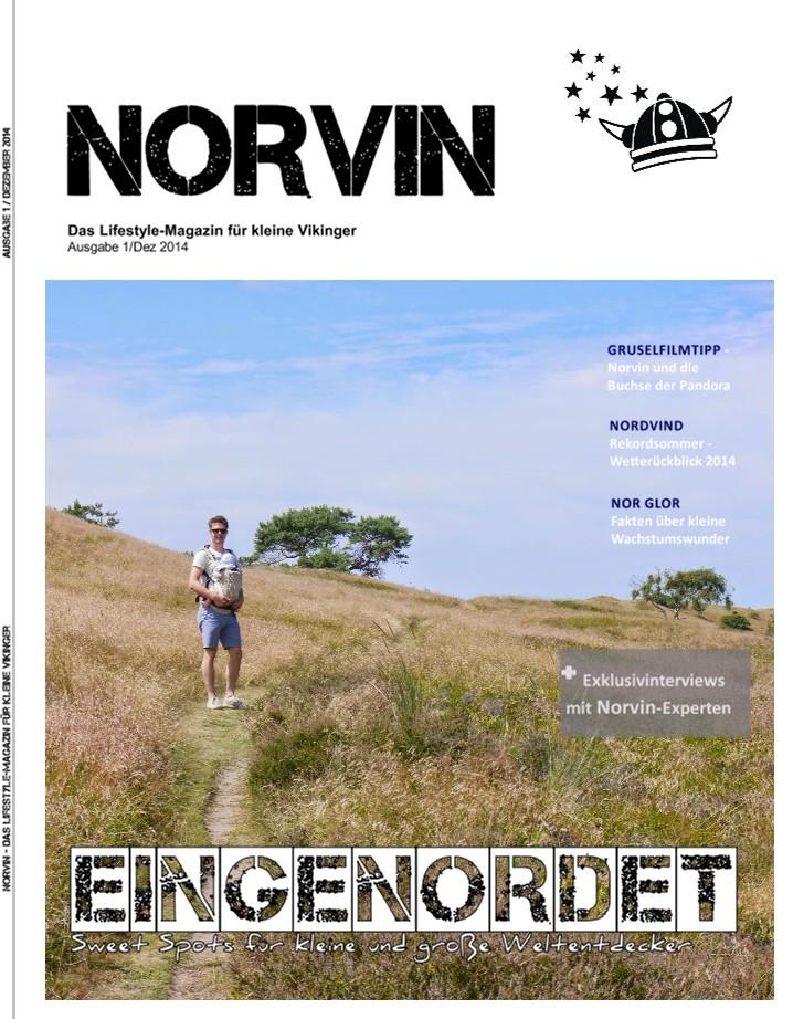 NORVIN - Das Lifestyle-Magazin für kleine Vikinger Ausgabe 1 / Dezember 2014