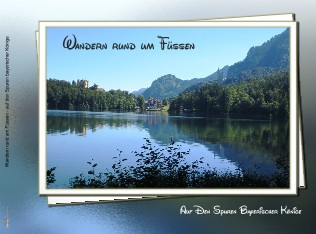 Wandern rund um Füssen - auf den Spuren bayerischer Könige - jetzt anschauen