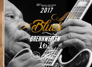 # Blues-BRENNWEITEN 163   25th Bluesfest Gaildorf 2017 - jetzt anschauen