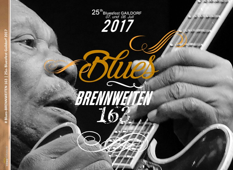 # Blues-BRENNWEITEN 163 | 25th Bluesfest Gaildorf 2017