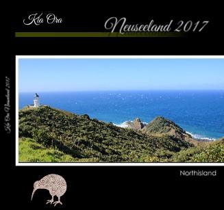 Kia Ora Neuseeland 2017 - jetzt anschauen