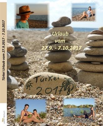 Türkei Urlaub vom 27.9.2017 - 7.10.2017 - jetzt anschauen