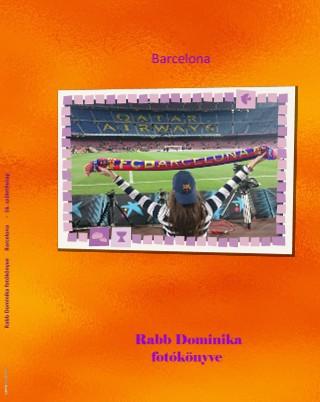 Rabb Dominika fotókönyve Barcelona - 16. születésnap - Megtekintés