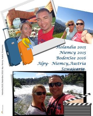 Holandia 2015 Niemcy 2015 BodenSee 2016 Alpy- Niemcy,Austria Szwajcaria. - Zobacz teraz