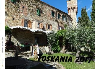 Włochy Toskania 2017 - Zobacz teraz