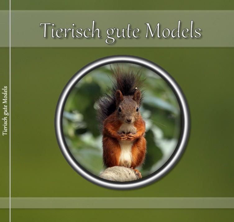 Tierisch gute Models