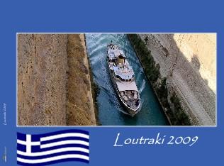 Loutraki 2009 - jetzt anschauen