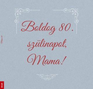 Mama 80 - Megtekintés