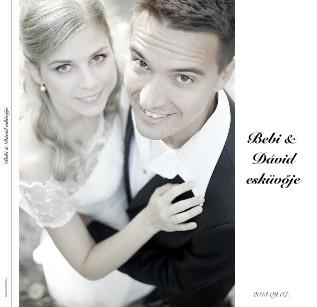 Bebi & Dávid esküvője - Megtekintés