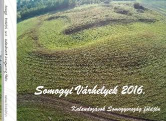 Somogyi Várhelyek 2016. - Kalandozások Somogyország földjén - Megtekintés