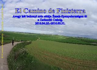 El Camino de Finisterra Készítette: Gyimóti Tamás - Megtekintés