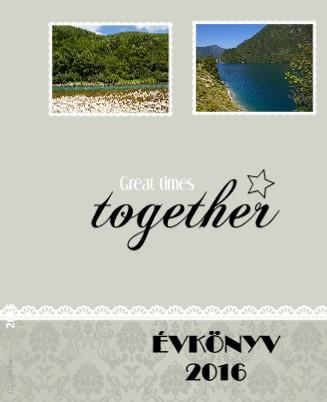Great times together 2016 - Megtekintés