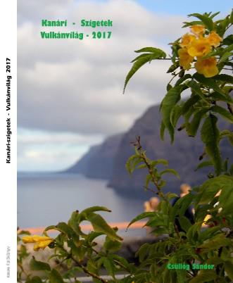 Kanári-szigetek - Vulkánvilág 2017 - Megtekintés