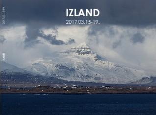 IZLAND 2017.03.15-19. - Megtekintés
