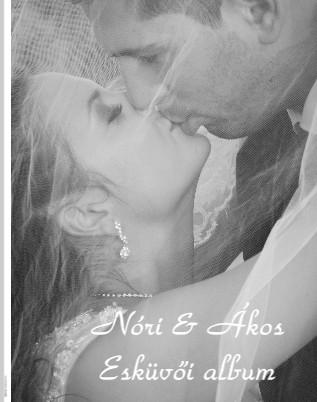 Nóri & Ákos Esküvői album - Megtekintés