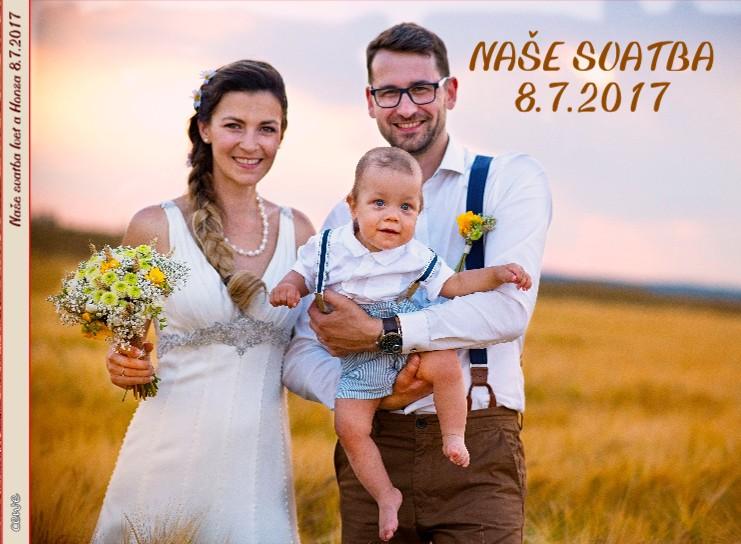 Naše svatba Ivet a Honza 8.7.2017