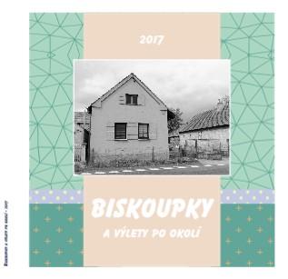 Biskoupky a výlety po okolí - 2017 - Zobrazit knihu