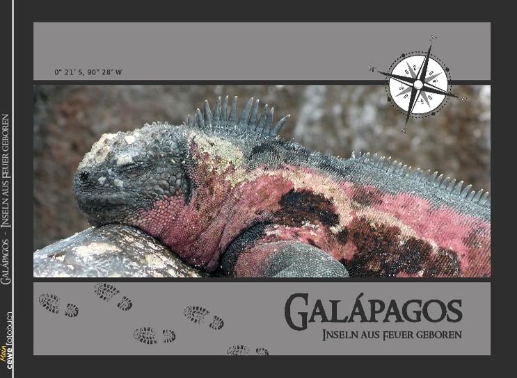 Galápagos - Inseln aus Feuer geboren
