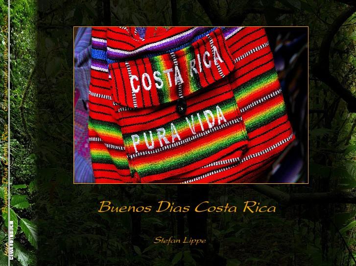 Buenos Dias Costa Rica - Erinnerungen unserer Reise