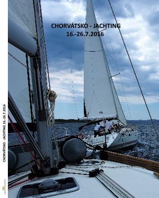 CHORVÁTSKO - JACHTING 16.-26.7.2016 - Zobraziť knihu